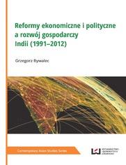 Reformy ekonomiczne i polityczne a rozwój gospodarczy Indii (1991-2012)