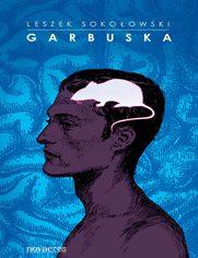 Garbuska - Leszek Sokołowski