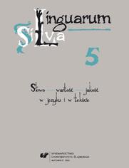Linguarum Silva. T. 5: Słowo - wartość - jakość w języku i w tekście