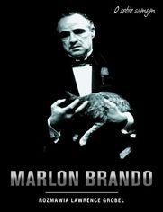 Marlon Brando. O sobie samym