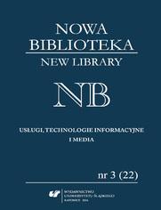 """""""Nowa Biblioteka. New Library. Usługi, technologie informacyjne i media"""" 2016, nr 3 (22): Ochrona dziedzictwa kulturowego"""