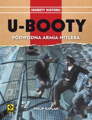 U-Booty. Podwodna armia Hitlera
