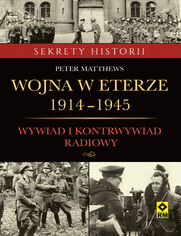 Wojna w eterze 1914-1945