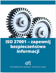 ISO 27001 - zapewnij bezpieczeństwo informacji