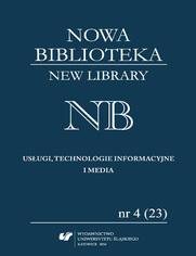 """""""Nowa Biblioteka. New Library. Usługi, Technologie Informacyjne i Media"""" 2016, nr 4 (23): Historia książki dla dzieci i młodzieży"""