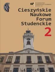 Cieszyńskie Naukowe Forum Studenckie. T. 2: Wielokulturowość - doświadczanie Innego