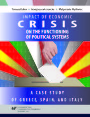 Impact of the 2008 economic crisis on the functioning of political systems. A case study of Greece, Spain, and Italy