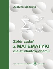 Zbiór zadań z matematyki dla studentów chemii. Wyd. 5