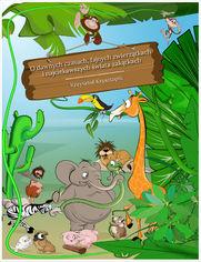 O dawnych czasach, fajnych zwierzątkach i najciekawszych świata zakątkach