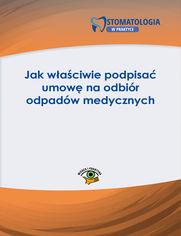 Jak właściwie podpisać umowę na odbiór odpadów medycznych