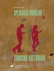 Aplikacja mobilna jako zjawisko kulturowe