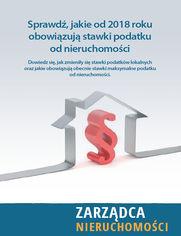 Nowe stawki podatku od nieruchomości 2018