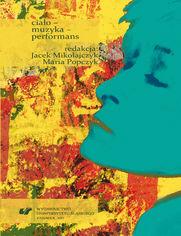 Ciało - muzyka - performans