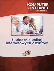 Skutecznie unikaj internetowych oszustów
