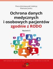 Ochrona danych medycznych i osobowych pacjentów zgodnie z RODO