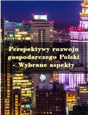 Perspektywy rozwoju gospodarczego Polski