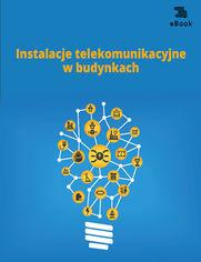 Instalacje telekomunikacyjne w budynkach