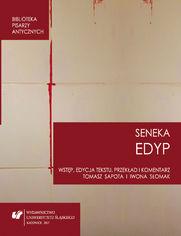 """Lucius Annaeus Seneca: """"Edyp. Oedipus"""""""