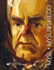 Myśl Myśliwskiego (studia i eseje)