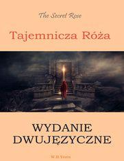 Tajemnicza róża. Wydanie dwujęzyczne angielsko-polskie