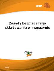 Zasady bezpiecznego składowania w magazynie