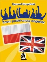 Znasz polski - znasz angielski. 1500 łatwych słów angielskich