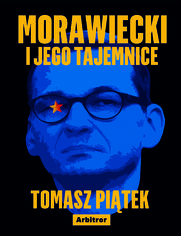 Morawiecki i jego tajemnice