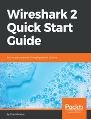 Wireshark 2 Quick Start Guide