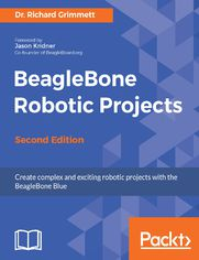 BeagleBone Robotic Projects - Second Edition