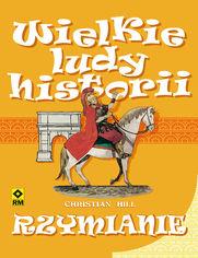 Wielkie ludy historii. Rzymianie
