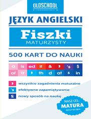 Język angielski. Fiszki maturzysty. 500 kart do nauki