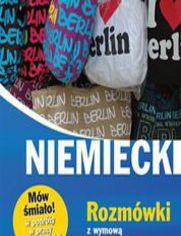 Niemiecki. Rozmówki z wymową i słowniczkiem