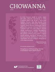 """""""Chowanna"""" 2018. T. 1 (50): Perspektywy edukacji małego dziecka w kontekście zmian oświatowych"""