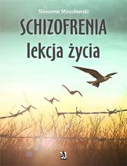 Schizofrenia lekcja życia