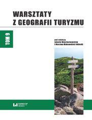 Warsztaty z Geografii Turyzmu. Tom 9