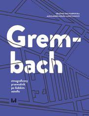 Grembach - etnograficzny przewodnik po łódzkim osiedlu