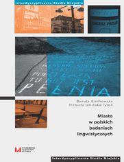 Miasto w polskich badaniach lingwistycznych