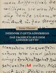 Dziennik z getta łódzkiego / Das Tagebuch aus dem Lodzer Getto