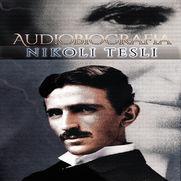 Audiobiografia Nikoli Tesli