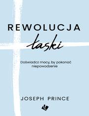 Rewolucja łaski - Joseph Prince