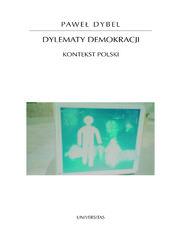Dylematy demokracji. Kontekst polski
