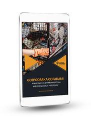 Gospodarka odpadami - konsekwencje wprowadzenia w życie nowych przepisów (ebook)