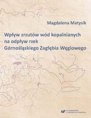 Wpływ zrzutów wód kopalnianych na odpływ rzek Górnośląskiego Zagłębia Węglowego