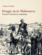 Drugie życie Mahometa. Prorok w literaturze zachodniej
