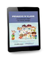 Pedagog w klasie - scenariusze zajęć na różne okazje