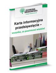 Karta informacyjna przedsięwzięcia - wszystko,co powinieneś wiedzieć