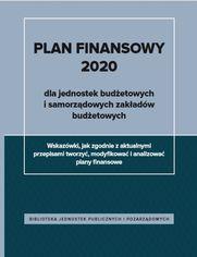Plan finansowy 2020 dla jednostek budżetowych i samorządowych zakładów budżetowych