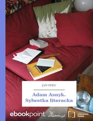 Adam Asnyk. Sylwetka literacka