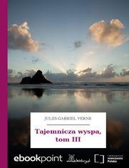 Tajemnicza wyspa, tom III