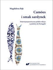 Camões i smak sardynek. Polskie dziewiętnastowieczne relacje z podróży do Portugalii
